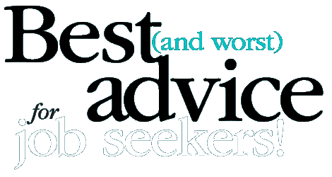 Best (and Worst) Advice for Job Seekers